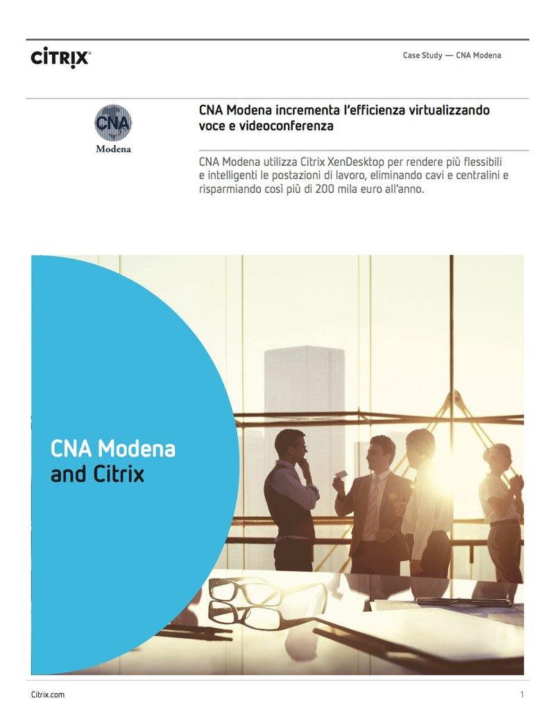 Case history Citrix su CNA Modena e NETMIND - virtualizzazione fonia e skype for business